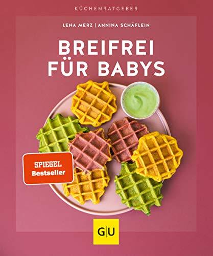 Breifrei für Babys (GU KüchenRatgeber)